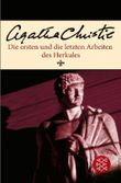 Die ersten und die letzten Arbeiten des Herkules