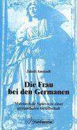 Die Frau bei den Germanen
