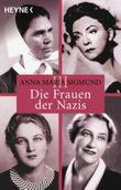 Die Frauen der Nazis III