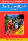 Die Freizeitkarte Allianz, Bl.21, Fichtelgebirge, Frankenwald