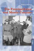 Die Frontsoldaten von Monte Cassino