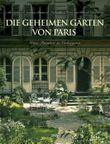 Die geheimen Gärten von Paris