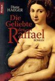 Die Geliebte des Raffael