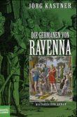 Die Germanen von Ravenna