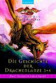 Die Geschichte der Drachenlanze. Bd.3/4