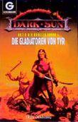 Die Gladiatoren von Tyr
