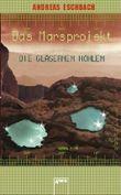 Das Marsprojekt - Die gläsernen Höhlen