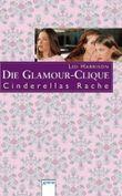 Die Glamour-Clique - Cinderellas Rache, Sonderausgabe
