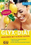 Die GLYX-Diät Abnehmen mit Glücks-Gefühlen