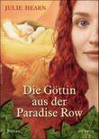 Die Göttin aus der Paradise Row