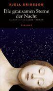 Die grausamen Sterne der Nacht