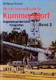 Die Heeresversuchsstelle Kummersdorf, Bd.2, Augenzeugenberichte, Fotografien, Akten