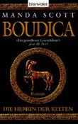 Boudica - Die Herrin der Kelten