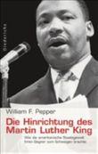 Die Hinrichtung des Martin Luther King