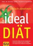 Die Ideal-Diät, Einfach abnehmen