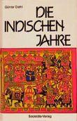 Die indischen Jahre. Erinnerungen eines deutschen Botschafters