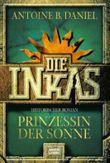 Die Inkas, Prinzessin der Sonne