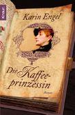 Die Kaffeeprinzessin