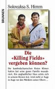 Die Killing Fields vergeben können?