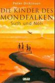 Die Kinder des Mondfalken, Suth und Noli