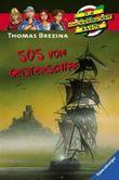 Die Knickerbocker-Bande 16: SOS vom Geisterschiff