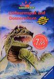 Die Knickerbocker-Bande, Lindwurmspuk und Donnerechsen