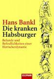 Die kranken Habsburger