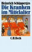 Die Kranken im Mittelalter