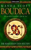Boudica - Die Kriegerin der Kelten
