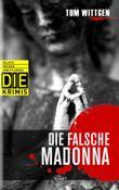 DIE Krimi - Die falsche Madonna