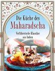 Die Küche des Maharadscha