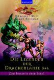 Die Legende der Drachenlanze / Der Hammer der Götter /Caramons Rückkehr