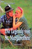 Die Legende von St. Margarethen