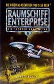 Die Lichter von Zhetar, Raumschiff Enterprise 6