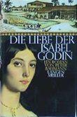Die Liebe der Isabell Godin