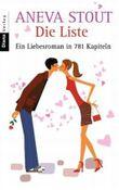 Die Liste. Ein Liebesroman in 781 Kapiteln