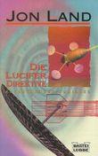 Die Lucifer Direktive