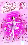 Die magischen Ballettschuhe (1) Violetta und der Tanz der Zuckerfee