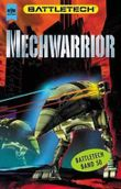 Die Mechwarrior-Trilogie