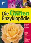 Die Mein schöner Garten Enzyklopädie der Gartenpflanzen