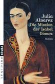 Die Mission der Isabel Gómez