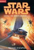 Die Mission der Rebellen