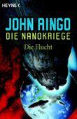 Die Nanokriege 4 - Die Flucht