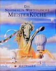 Die Nordrhein-Westfälische Meisterküche