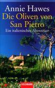 Die Oliven von San Pietro