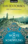 Die Osseria-Saga: Die Worte der Schöpfung