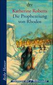 Die Prophezeiung von Rhodos