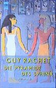 Die Pyramide des Sphinx.