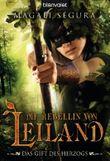 Die Rebellin von Leiland - Das Gift des Herzogs