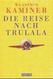 Die Reise nach Trulala